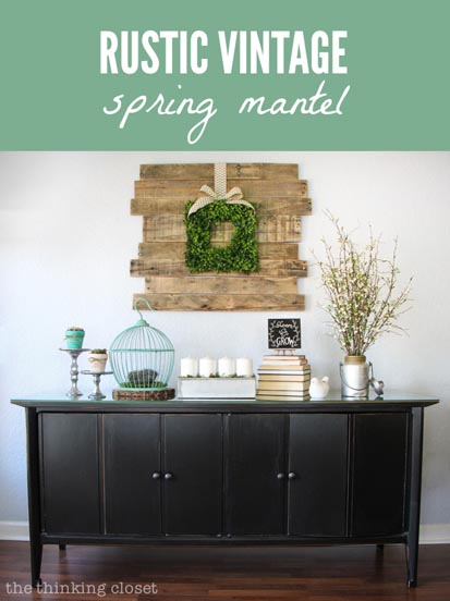 17---The-Thinking-Closet---Rustic-Vintage-Spring-Mantel