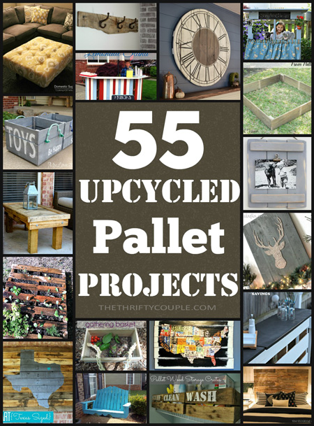 DIY Pallet Projects: 55 Incredible Ways To Reuse Pallets for Decor and Furniture and Everything Inbetween